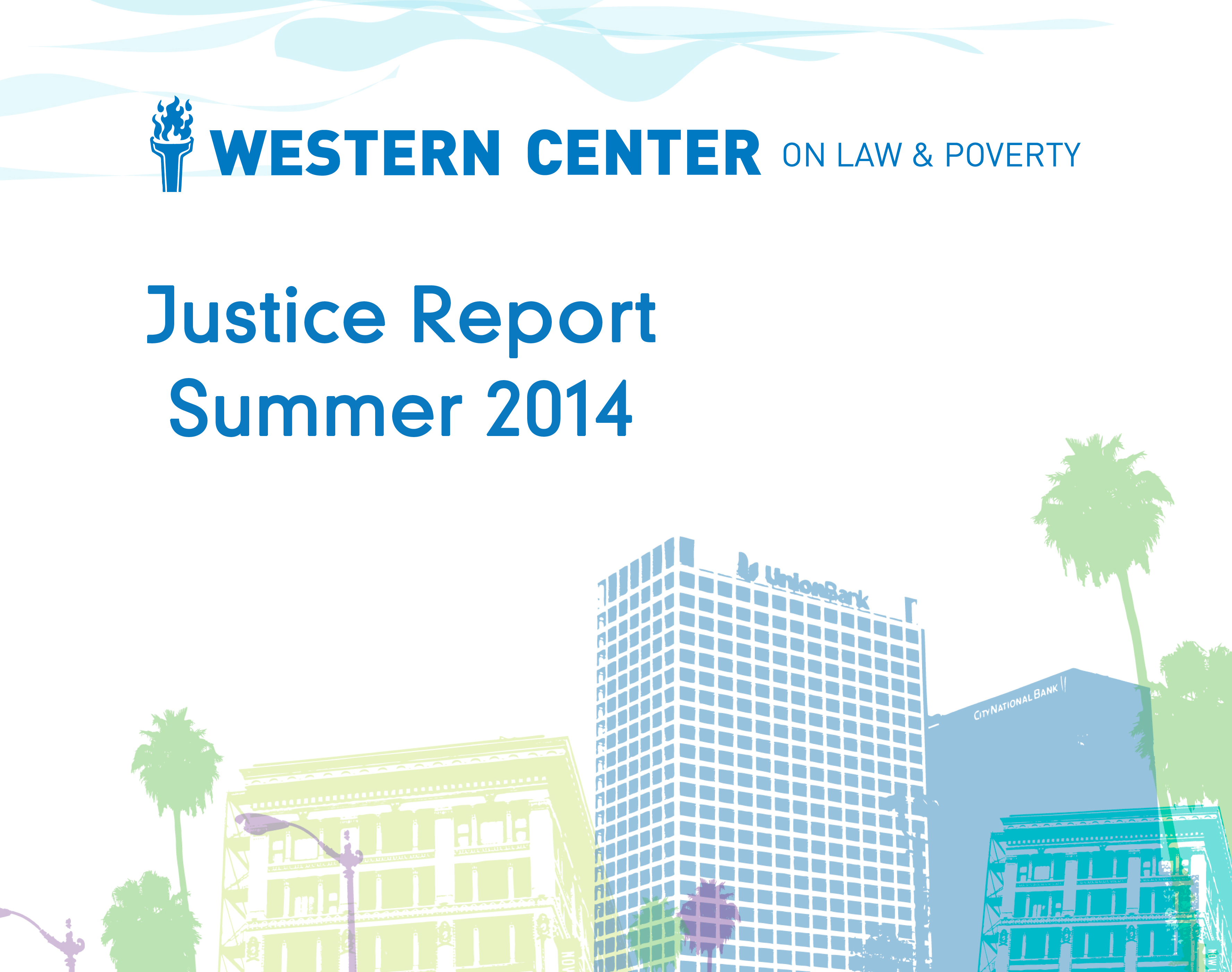 Justice Report – Summer 2014