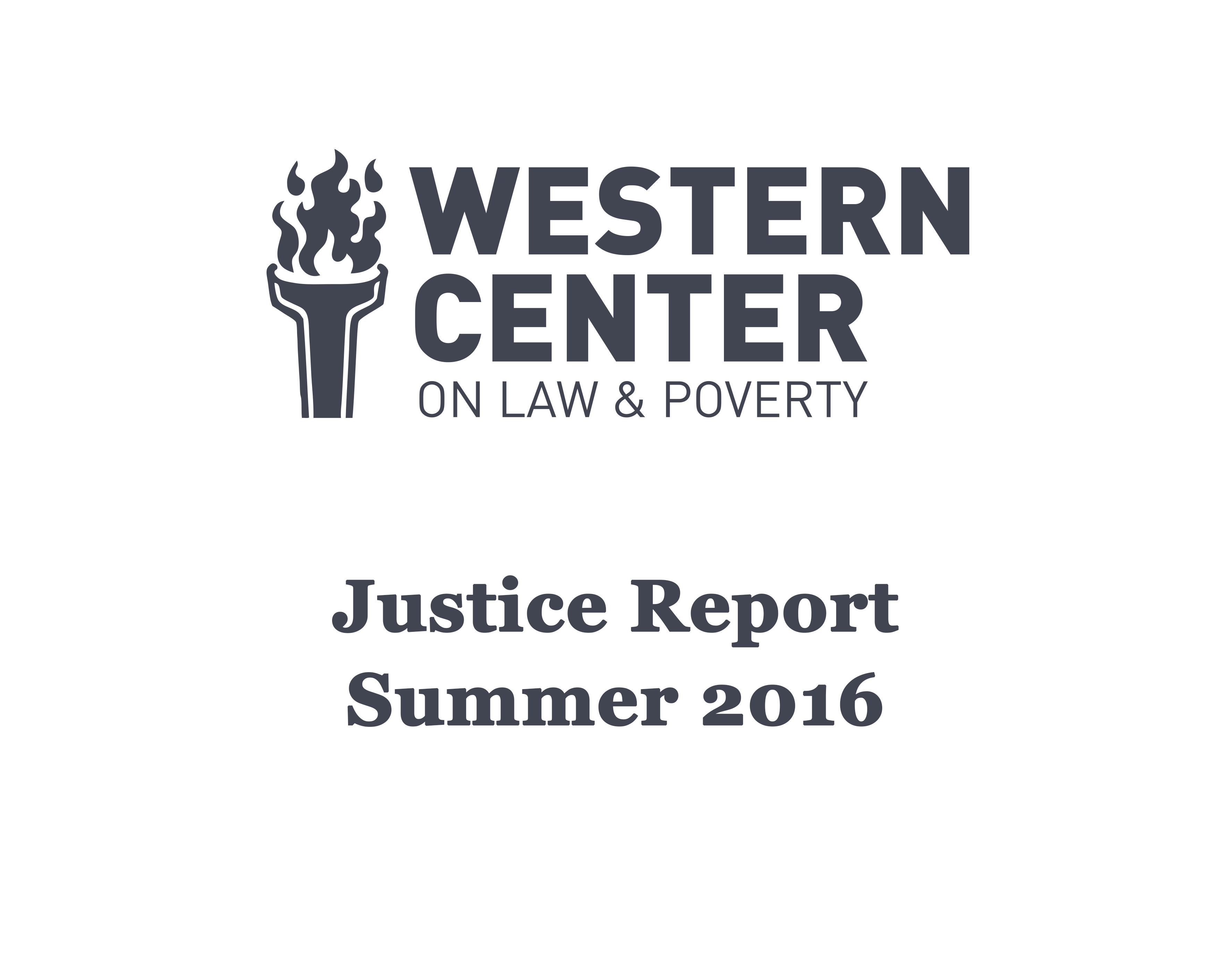 Justice Report – Summer 2016